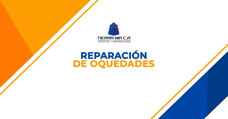 Reparación de oquedades